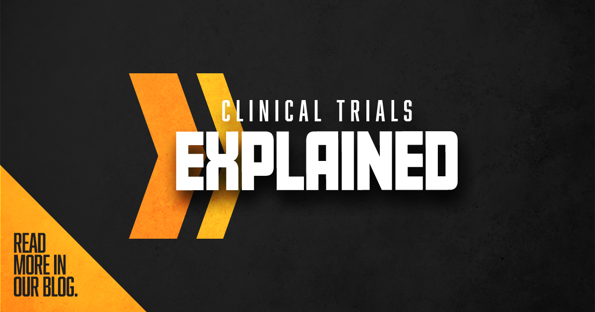 Clinical Trials Explained